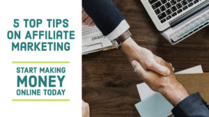 5 top tips on affiliate marketing